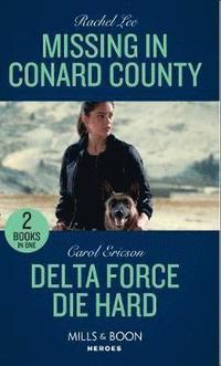 bokomslag Missing In Conard County / Delta Force Die Hard
