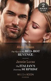 bokomslag The Flaw In His Red-Hot Revenge / The Italian's Doorstep Surprise