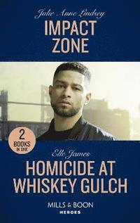 bokomslag Impact Zone / Homicide At Whiskey Gulch