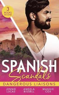 bokomslag Spanish Scandals: Dangerous Liaisons