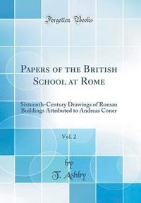 bokomslag Papers of the British School at Rome, Vol. 2