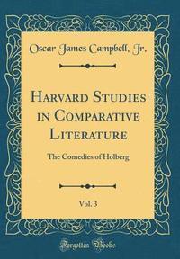 bokomslag Harvard Studies in Comparative Literature, Vol. 3