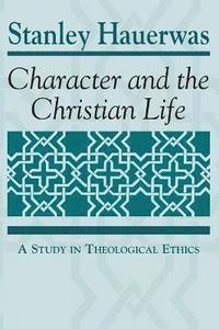 bokomslag Character and the Christian Life