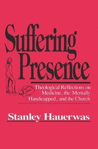 bokomslag Suffering Presence