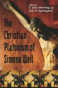 bokomslag Christian Platonism of Simone Weil