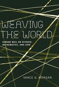 bokomslag Weaving the World