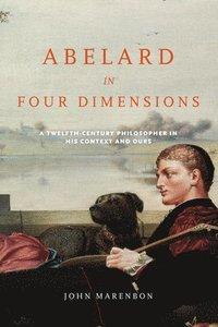 bokomslag Abelard in Four Dimensions