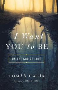 bokomslag I Want You to Be