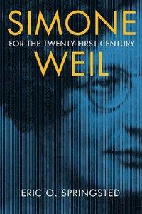 bokomslag Simone Weil for the Twenty-First Century