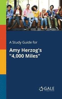 bokomslag A Study Guide for Amy Herzog's 4,000 Miles