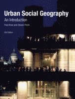 bokomslag Urban Social Geography: An Introduction