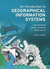 bokomslag An Introduction to Geographical Information Systems