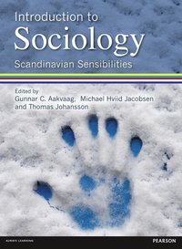 bokomslag Introduction to Sociology Scandinavian Sensibilities