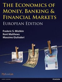 bokomslag The Economics of Money, Banking and Financial Markets: European edition
