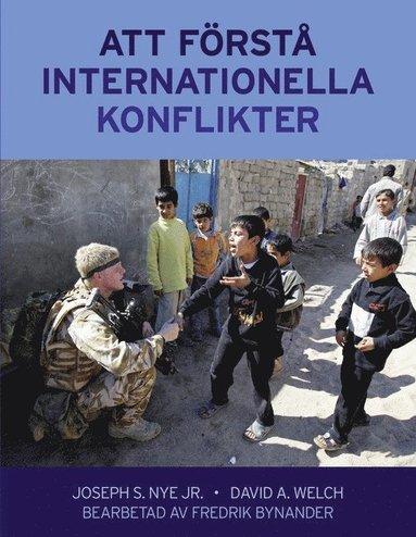 bokomslag Att förstå internationella konflikter