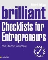 bokomslag Brilliant Checklists for Entrepreneurs: Your shortcut to success