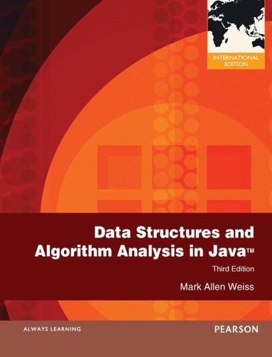 bokomslag Data Structures and Algorithm Analysis in Java: International Edition