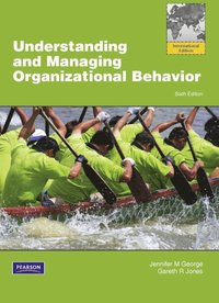 bokomslag Understanding and Managing Organizational Behavior with MyManagementLab