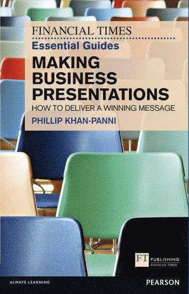 bokomslag FT Essential Guide to Making Business Presentations