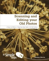 bokomslag Scanning & Editing your Old Photos in Simple Steps