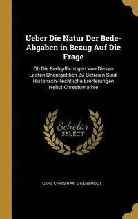 bokomslag Ueber Die Natur Der Bede-Abgaben in Bezug Auf Die Frage