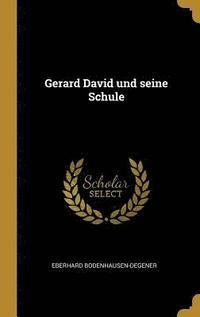 bokomslag Gerard David Und Seine Schule