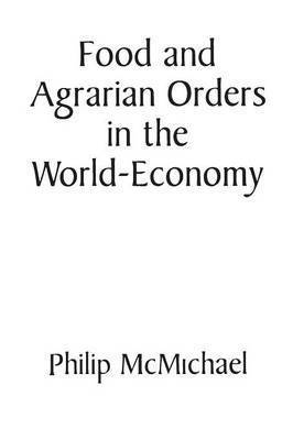 bokomslag Food and Agrarian Orders in the World-Economy