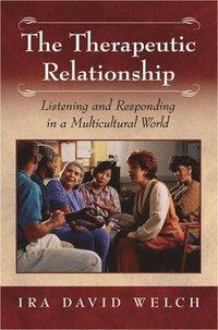 bokomslag The Therapeutic Relationship