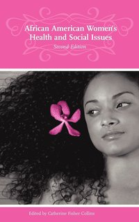 bokomslag African American Women's Health and Social Issues, 2nd Edition