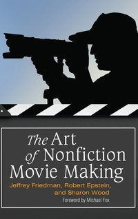 bokomslag The Art of Nonfiction Movie Making