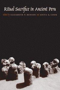 bokomslag Ritual Sacrifice in Ancient Peru
