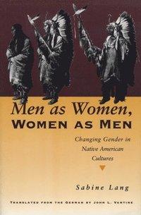 bokomslag Men as Women, Women as Men