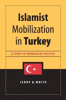 bokomslag Islamist Mobilization in Turkey