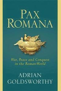 bokomslag Pax romana - war, peace and conquest in the roman world