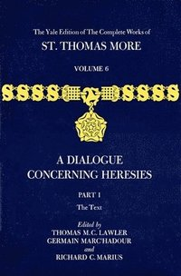 bokomslag The Yale Edition of The Complete Works of St. Thomas More