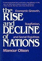 bokomslag The Rise and Decline of Nations