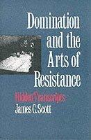bokomslag Domination and the Arts of Resistance