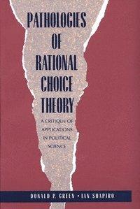 bokomslag Pathologies of Rational Choice Theory