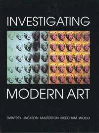 bokomslag Investigating Modern Art