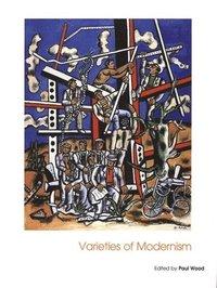 bokomslag Varieties of Modernism