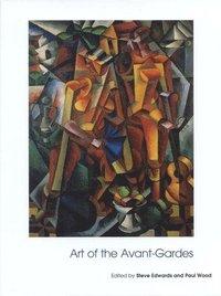 bokomslag Art of the Avant-Gardes