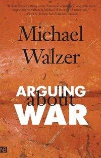 bokomslag Arguing about War