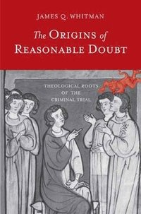 bokomslag The Origins of Reasonable Doubt