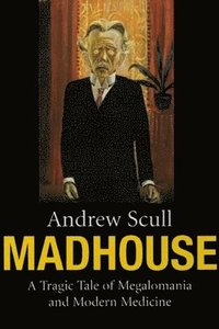 bokomslag Madhouse