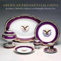 bokomslag American Presidential China