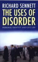 The Uses of Disorder 1