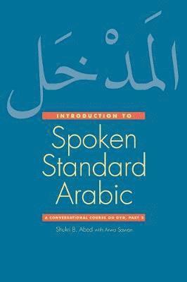 bokomslag Introduction to Spoken Standard Arabic