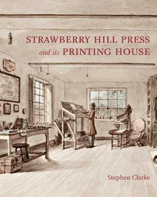 bokomslag The Strawberry Hill Press and its Printing House