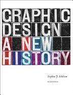 bokomslag Graphic Design: A New History, Second Edition