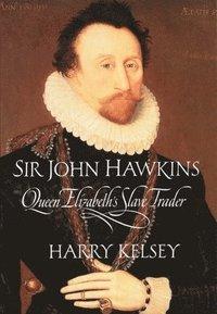 bokomslag Sir John Hawkins